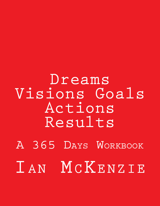 Dreams Visions Goals Actions Results front cover